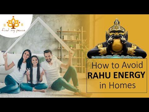 How to avoid Rahu energy in homes?