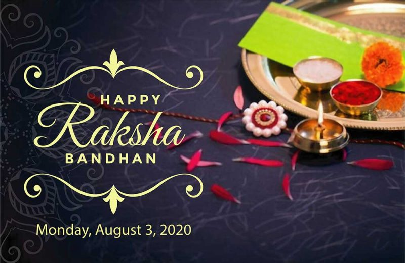 Raksha Bandhan on Monday, August 3,2020