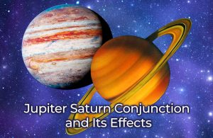 Jupiter Saturn Conjunction and Its Effects 300x195 - Blogs, find my peace